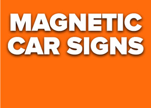 Magnetic Car Signs